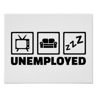 Unemployed couch tv poster
