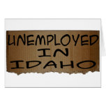 UNEMPLOYED IN IDAHO CARD