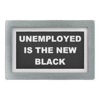 Unemployed is the New Black Belt Buckle