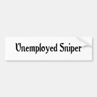 Unemployed Sniper Bumper Sticker