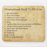 Unemployed To Do's Mouse Mats