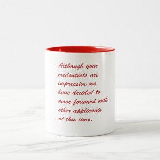 unemployed Two-Tone coffee mug