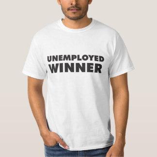 Unemployed Winner Tee