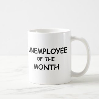 unemployee of the month coffee mug