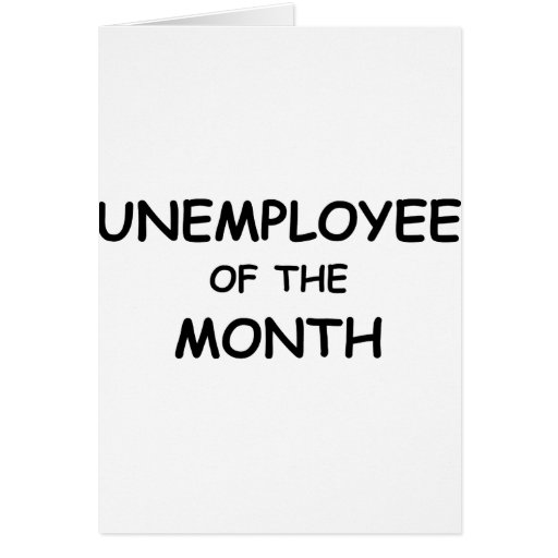 unemployee of the month greeting card