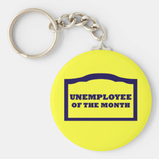 Unemployee of the Month Basic Round Button Keychain