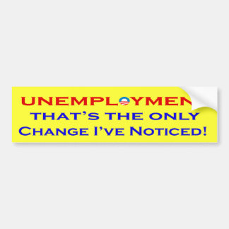 Unemployment anti obama Bumper Stickers