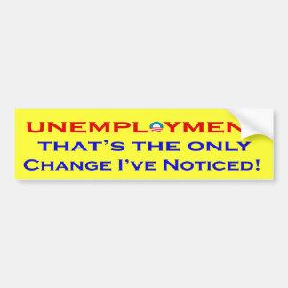 Unemployment anti obama Bumper Stickers