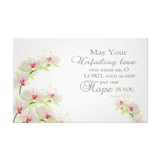 Unfailing Love O Lord Wrapped Canvas Canvas Print