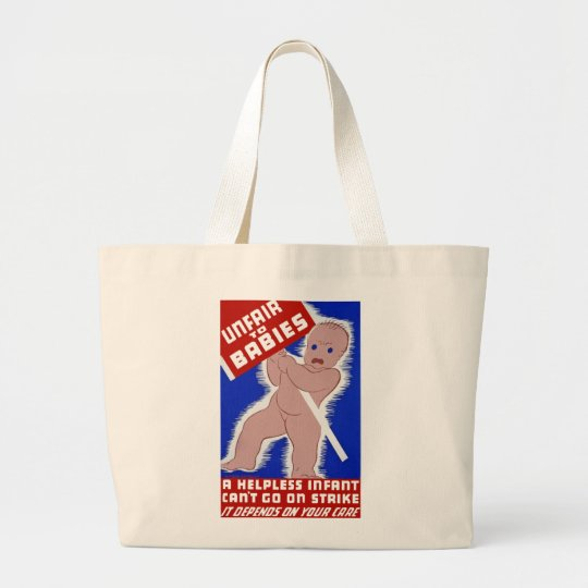 Unfair to Babies Large Tote Bag