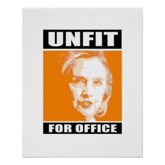 Unfit for Office - Anti-Hillary - - Anti-Hillary - Poster