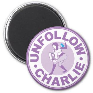 Unfollow Charlie Fridge Magnets