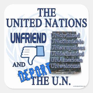 Unfriend el U.N. Pegatina Cuadrada
