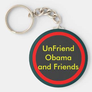 UnFriend Obama and  Progressive Friends Keychain