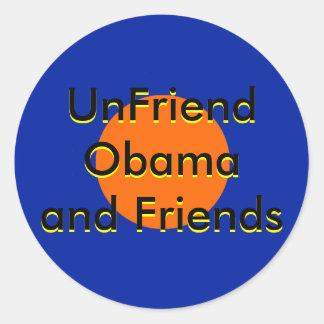 UnFriend Obama y amigos progresivos Pegatina Redonda