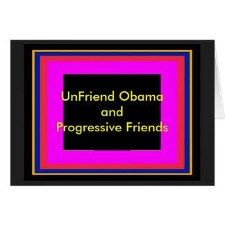 UnFriend Obama y amigos progresivos Tarjetón