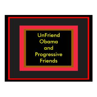 UnFriend Obama y amigos progresivos Tarjetas Postales
