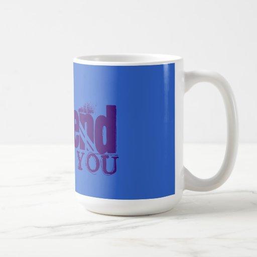 Unfriend YOU Mugs