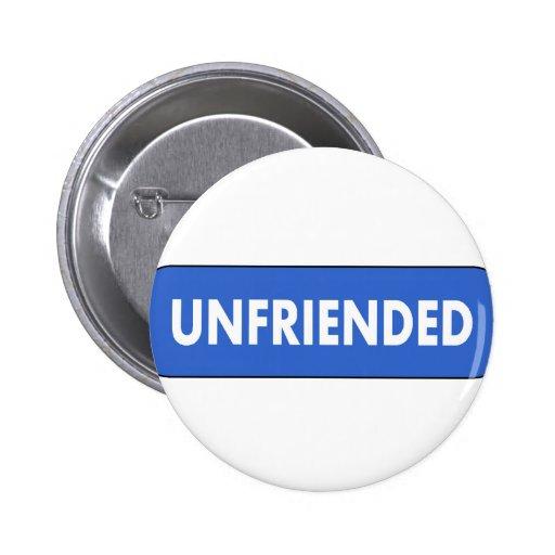 Unfriended Pinback Button