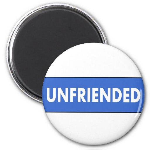 Unfriended Refrigerator Magnet