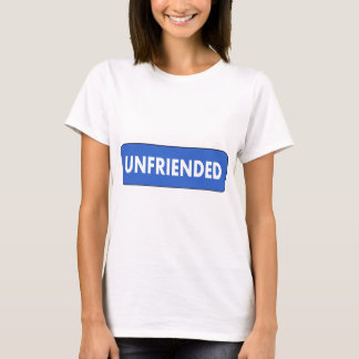 Unfriended T-Shirt
