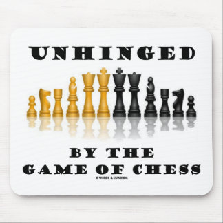 Unhinged By The Game Of Chess (Reflective Chess) Mouse Pad