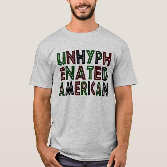 Unhyphenated American T-Shirt