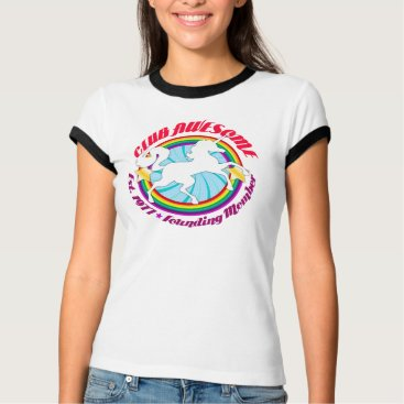 creativetaylor Unicorn 1977 - Club Awesome T-Shirt