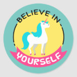 """Unicorn """"Believe in yourself"""" motivational drawing Classic Round Sticker"""