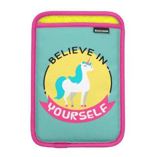 "Unicorn ""Believe in yourself"" motivational drawing Sleeve For iPad Mini"