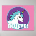 """Unicorn """"BELIEVE!"""" Poster"""