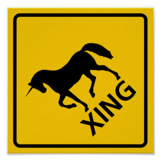 Unicorn Crossing Highway Sign Poster
