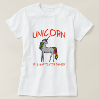 Unicorn It's What's For Dinner T-Shirt