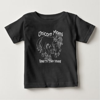 Unicorn Moms Read To Their Young - Baby T-Shirt