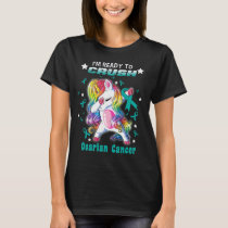 unicorn warrior crush ovarian cancer T-Shirt