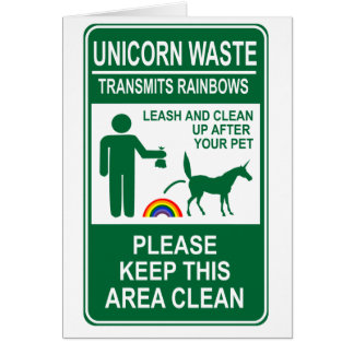 Unicorn Waste Sign Greeting Card