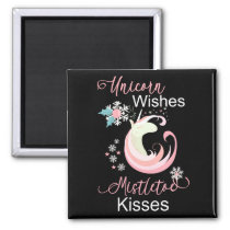 Unicorn Wishes Mistletoe Kisses Unicorn Lover Magnet