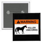 Unicornios del asesino pin