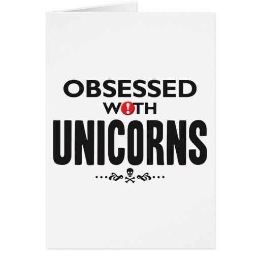 Unicornios obsesionados felicitación
