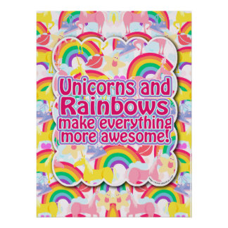 Unicorns and Rainbows The Poster! Poster