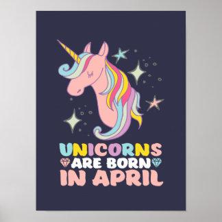 Unicorns Are Born In April Cute Birthday Girl Poster