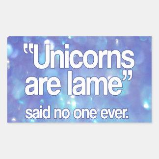 Unicorns Are Lame Said No One Rectangular Sticker