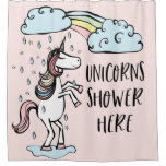 Unicorns Shower Here Shower Curtain