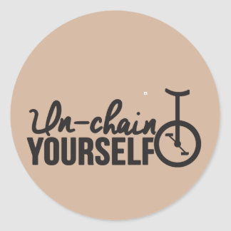 Unicycle   Unchain yourself Classic Round Sticker