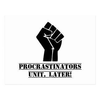 ¡Unidad de los Procrastinators, más adelante! Postal