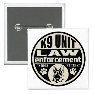 Unidad K9 en perros que confiamos en Pin Cuadrada 5 Cm