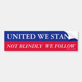 Unido nos colocamos, nosotros seguimos no no ciego etiqueta de parachoque