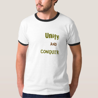 Unify and CONQUER T-Shirt