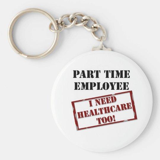 Uninsured Part Timer Keychain