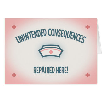 Unintended Consequences Repaired Card